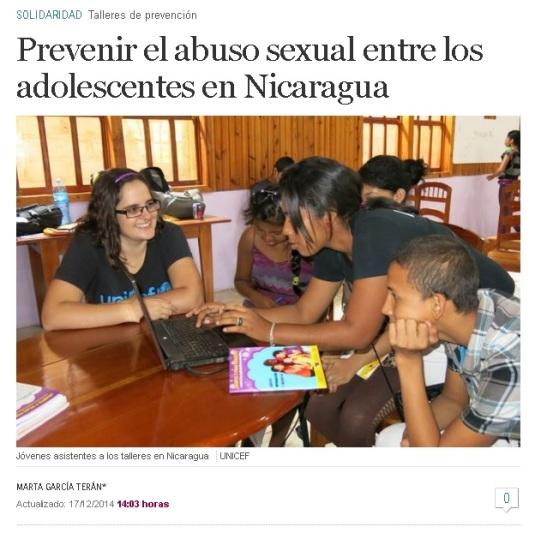 Artículo sobre la Red de Adolescentes Comunicadores para la Prevención del Abuso Sexual a través de las TIC en Nicaragua promovida por UNICEF Nicaragua, elaborado por mí, y publicado por El Mundo el 17 de diciembre de 2014.
