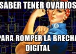 Meme realizado durante el taller ¡Ideay! La Tecnología es cosa de mujeres, durante el FemHack 2016 en Managua.