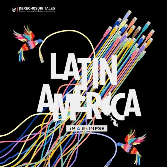 """""""América Latina en un vistazo"""", disponible en la web de Derechos Digitales: www.derechosdigitales.org"""